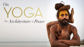 Netflix box art for On Yoga The Architecture of Peace